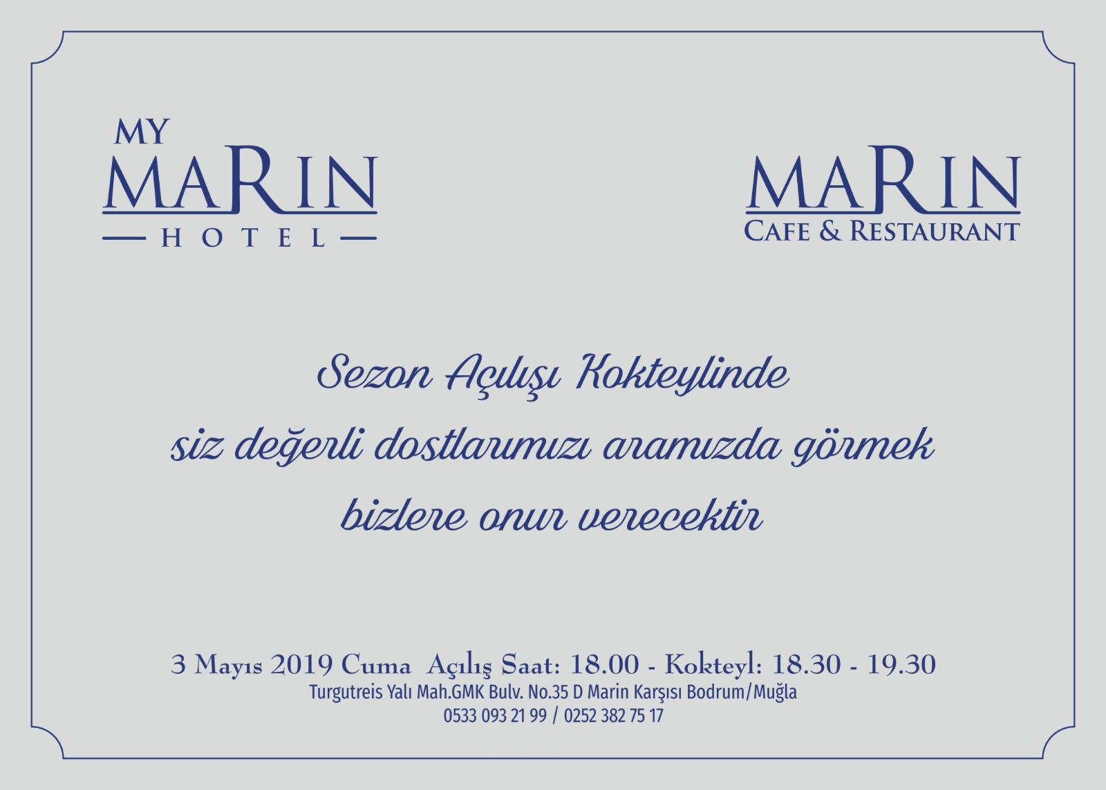 MY MARIN OTEL&MY MARIN RESTAURANT AÇILIŞ KOKTEYLİMİZE DAVETLİSİNİZ